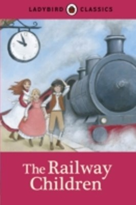 (ebook) Ladybird Classics: The Railway Children