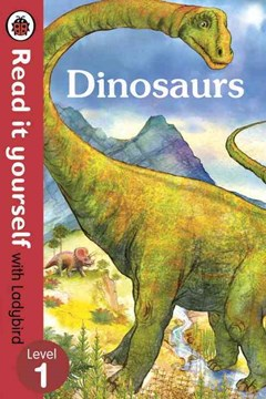 Read It Yourself With Ladybird: Level 1: Dinosaurs