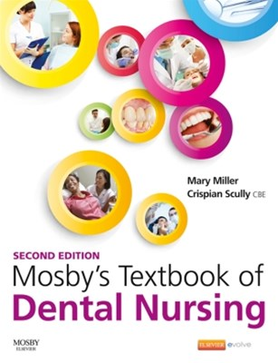 Mosby's Textbook of Dental Nursing E-Book