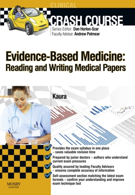 Crash Course Evidence-Based Medicine: Reading and Writing Medical Papers Updated Edition - E-Book