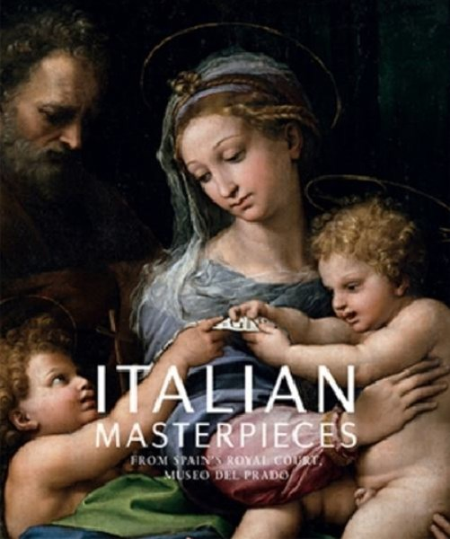 Italian Masterpieces from Spain's Royal Court, Museo del Prado