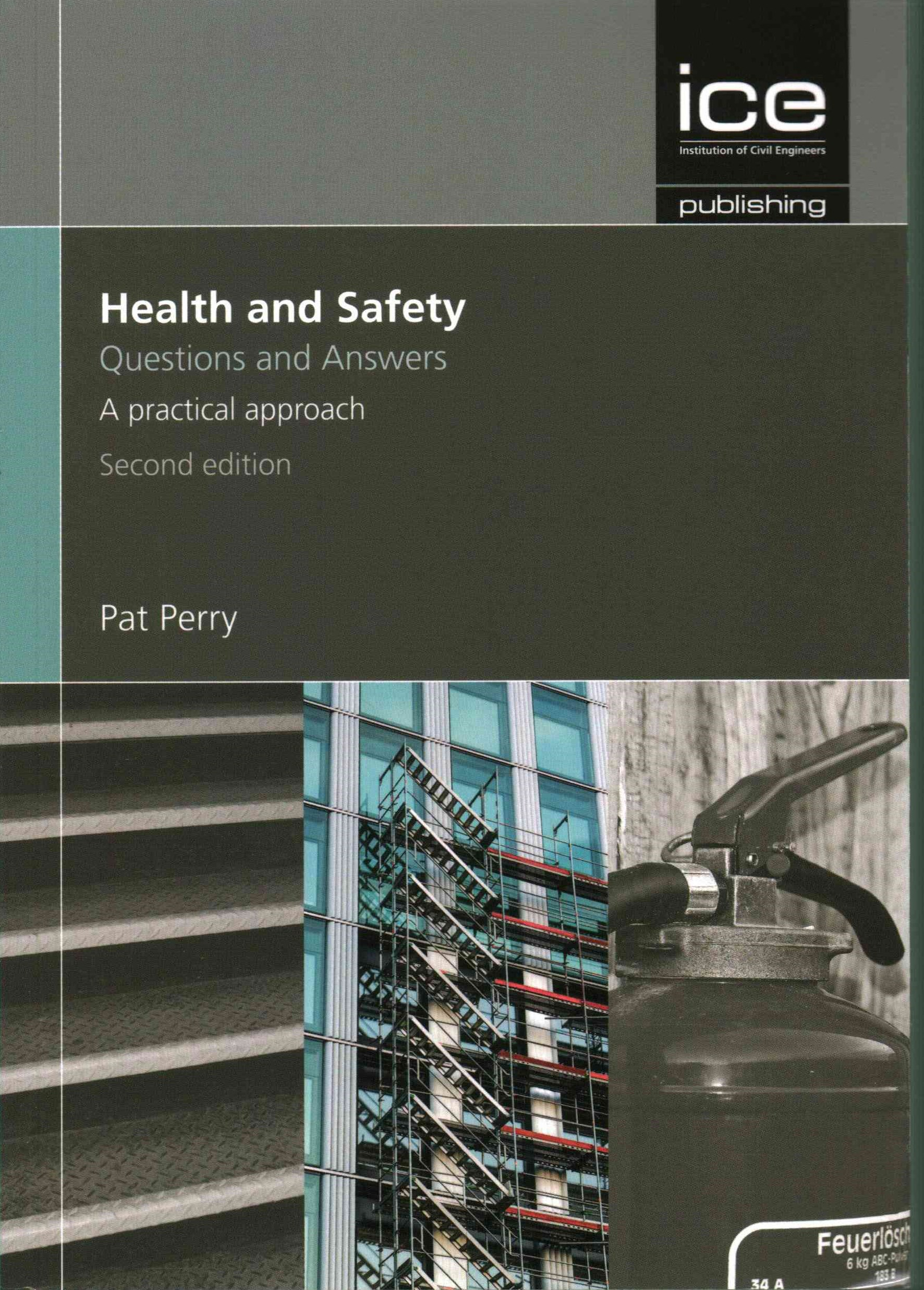 Health and Safety: Questions and Answers