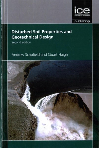 DISTURBED SOIL PROPERTIES & GEOTECHNICAL