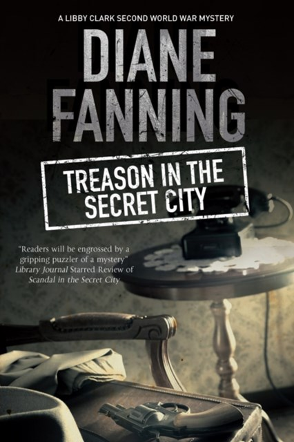 Treason in the Secret City