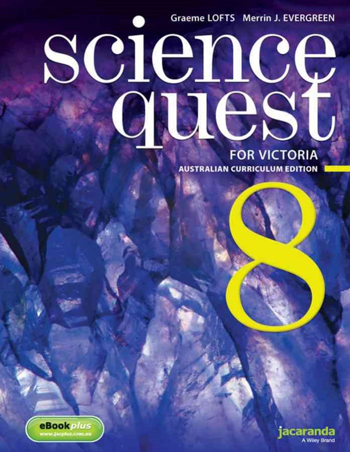 Science Quest 8 for Victoria Australian Curriculum Edition & LearnON