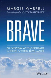 Brave by Margie Warrell (9780730319184) - PaperBack - Business & Finance Careers