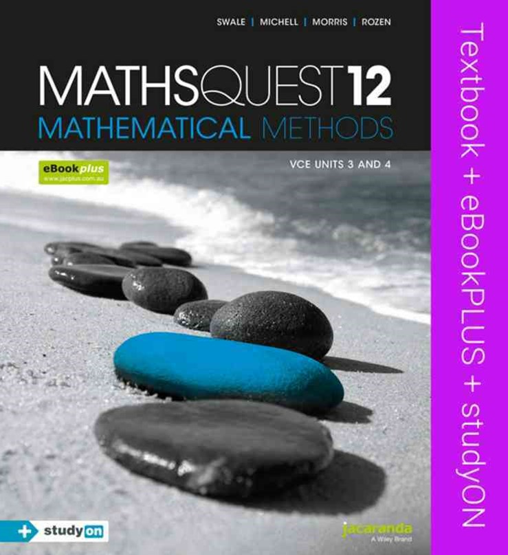 Maths Quest 12 Mathematical Methods VCE Units 3 and 4 & eBookPLUS + StudyOn VCE Mathematical Methods Units 3 and 4
