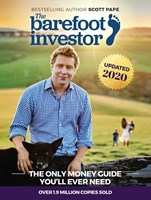 THE BAREFOOT INVESTOR - UPDATED 2020 EDITION by Scott Pape
