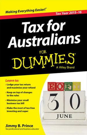 Tax for Australians for Dummies 2015-16 Edition