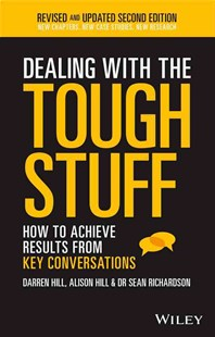 Dealing with the Tough Stuff 2E by Darren Hill, Alison Hill, Sean Richardson (9780730327004) - PaperBack - Business & Finance Business Communication