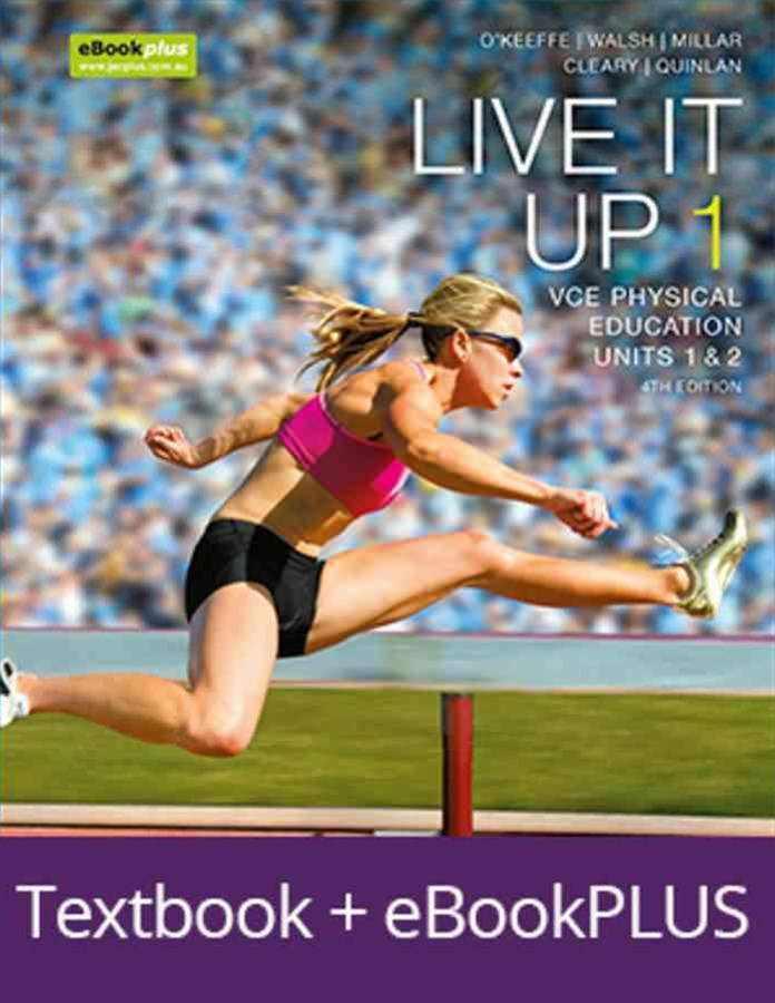 Live It Up 1 VCE Units 1 and 2 4E eBookPLUS & Print + StudyOn VCE Physical Education Units 1 and 2