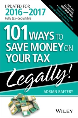 (ebook) 101 Ways To Save Money On Your Tax - Legally 2016-2017