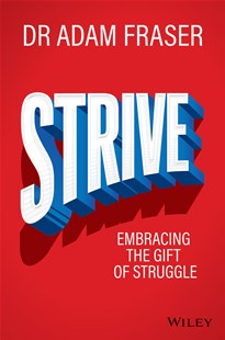 Strive by Adam Fraser (9780730337416) - PaperBack - Business & Finance Finance & investing