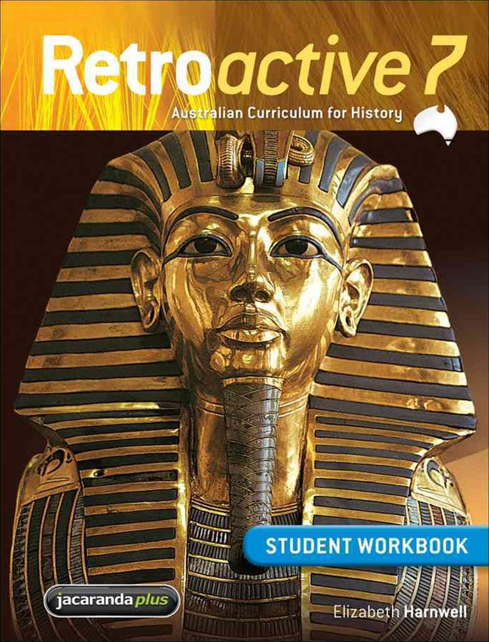 Retroactive 7 Australian Curriculum for History Student Workbook