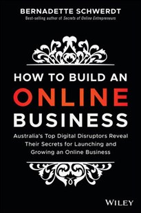 How to Build an Online Business by Bernadette Schwerdt (9780730345466) - PaperBack - Business & Finance