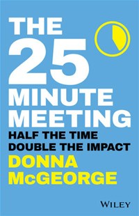 The 25 Minute Meeting by Donna McGeorge (9780730359234) - PaperBack - Business & Finance Business Communication