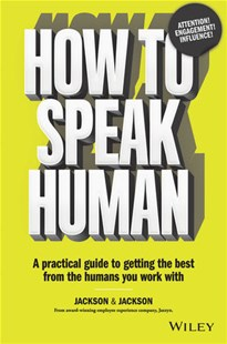 How to Speak Human by Dougal Jackson, Jennifer Jackson (9780730359531) - PaperBack - Business & Finance Organisation & Operations