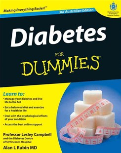 Diabetes for Dummies, Third Australian Edition by Lesley Campbell, Alan L. Rubin (9780730375005) - PaperBack - Health & Wellbeing General Health