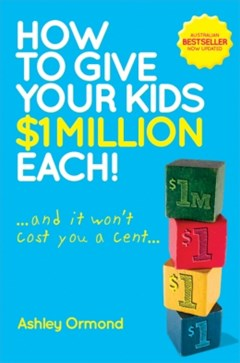 How to Give Your Kids $1 Million Each! (And It Won