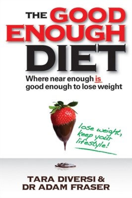 The Good Enough Diet