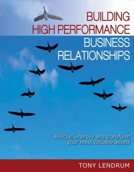 Building High Performance Business Relationships