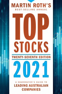 Top Stocks 2021 by Martin Roth (9780730385059) - PaperBack - Business & Finance Finance & investing
