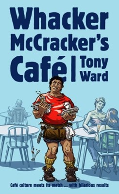 Whacker McCrackers Cafe