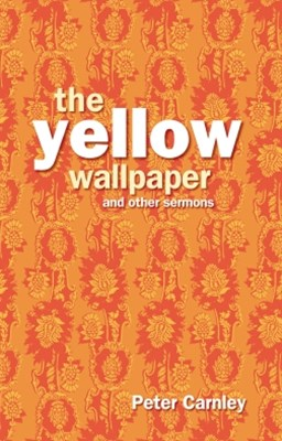 (ebook) Yellow Wallpaper and other Sermons