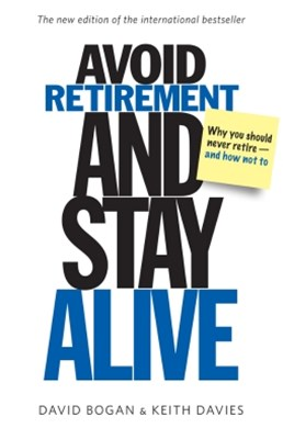 (ebook) Avoid Retirement and Stay Alive