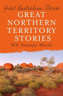 (ebook) Great Northern Territory Stories - Biographies General Biographies