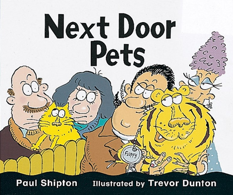 Rigby Literacy Emergent Level 3: Next Door Pets (Reading Level 2/F&P Level B)