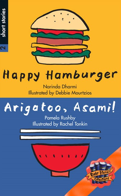 Rigby Literacy Collections Level 4 Phase 5: Happy Hamburger/Arigatoo, Asami! (Reading Level 30+/F&P Level V-Z)