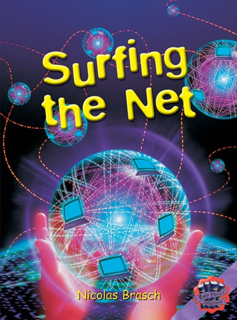 Rigby Literacy Collections Level 6 Phase 11: Surfing the Net (Reading Level 30++/F&P Level W-Z)