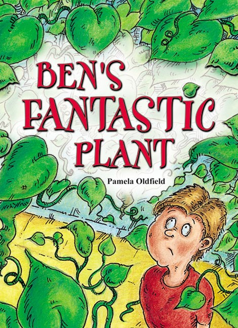 Rigby Literacy Collections Take-Home Library Middle Primary: Ben's Fantastic Plant (Reading Level 24/F&P Level O)