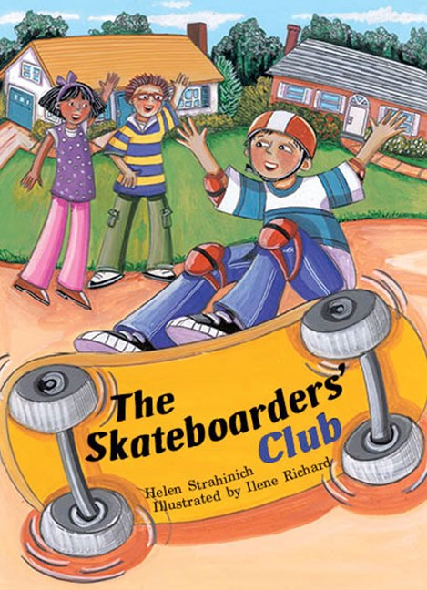 Rigby Literacy Collections Take-Home Library Middle Primary: The Skateboarders' Club (Reading Level 29/F&P Level T)