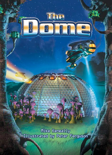 Rigby Literacy Collections Take-Home Library Upper Primary: The Dome (Reading Level 30+/F&P Level V-Z)