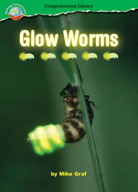 Making Connections Comprehension Library Grade 4: Glow Worms