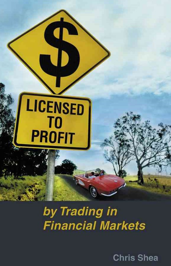 Licensed to Profit By Trading in Financial Markets