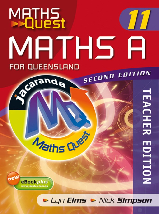 Maths Quest Maths a Year 11 for Queensland 2E Teacher Edition & eGuidePLUS