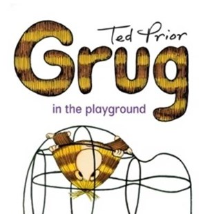 Grug in the Playground by Ted Prior (9780731813919) - PaperBack - Children's Fiction