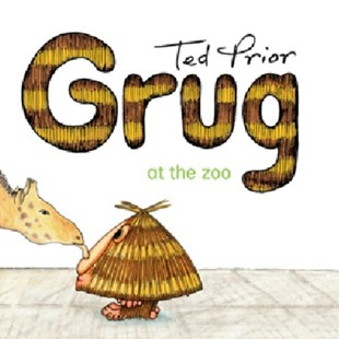 Grug at the Zoo by Ted Prior (9780731813940) - PaperBack - Children's Fiction