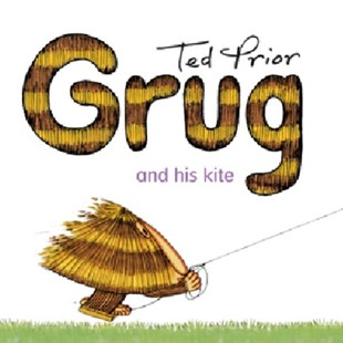 Grug and His Kite by Ted Prior (9780731813964) - PaperBack - Children's Fiction