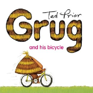 Grug and His Bicycle by Ted Prior (9780731813988) - PaperBack - Children's Fiction