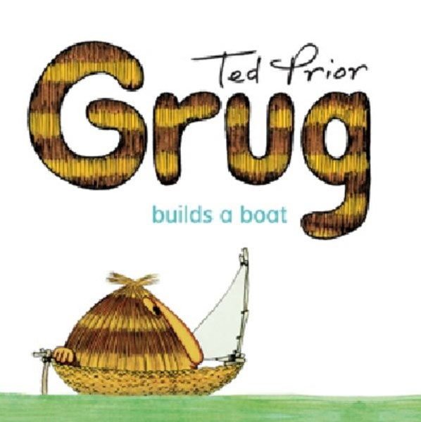 Grug Builds a Boat