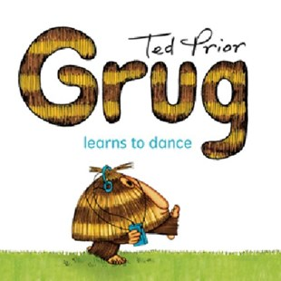 Grug Learns to Dance by Ted Prior (9780731814107) - PaperBack - Children's Fiction
