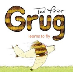 Grug Learns to Fly