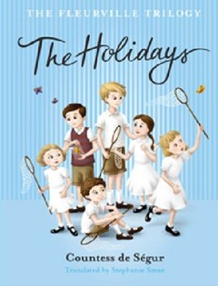 The Fleurville Trilogy: The Holidays
