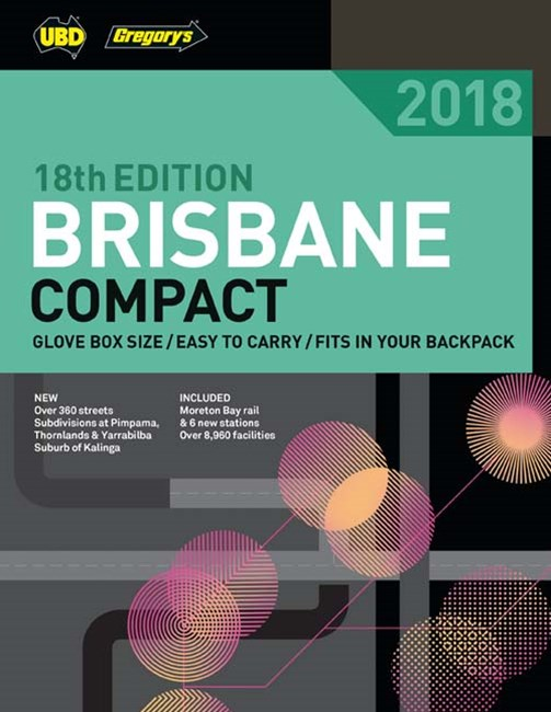 Brisbane Compact Street Directory 2018 18th