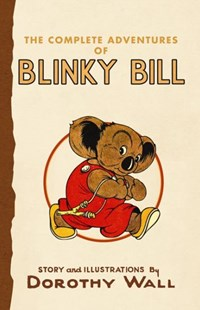 Blinky Bill by Dorothy Wall (9780732284350) - PaperBack - Children's Fiction