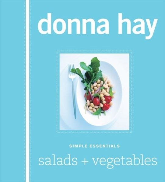 Simple Essentials: Salads and Vegetables